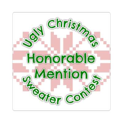 honorable mention ugliest christmas sweater contest Merry christmas sticker christmas holiday xmas xmas tree winter holiday