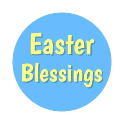 Easter Blessings happy easter sticker easter bunny holiday bunny rabbit egg sunday jesus resurrection