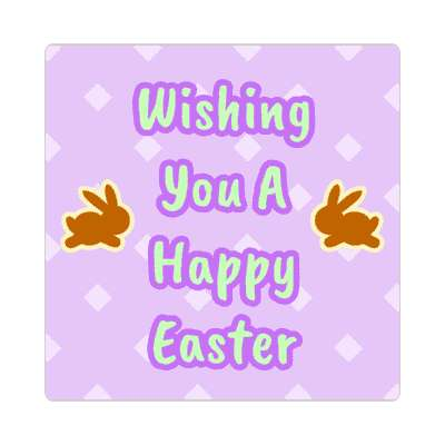 Wishing You A Happy Easter happy easter sticker easter bunny holiday bunny rabbit egg sunday jesus resurrection