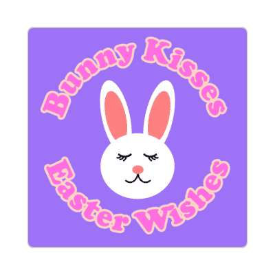 Bunny Kisses Easter Wishes happy easter sticker easter bunny holiday bunny rabbit egg sunday jesus resurrection