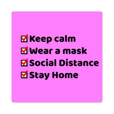 Keep calm wear a mask social distance stay home coronavirus covid-19 sticker pandemic corona disease illness safety warning