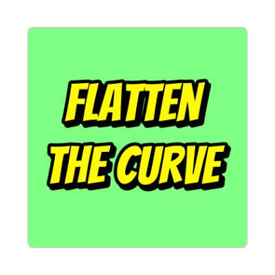 flatten the curve coronavirus covid-19 sticker pandemic corona disease illness safety warning