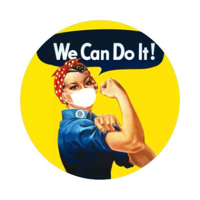 we can do it rosie the riveter coronavirus covid-19 sticker pandemic corona disease illness safety warning