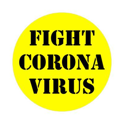 fight coronavirus coronavirus covid-19 sticker pandemic corona disease illness safety warning