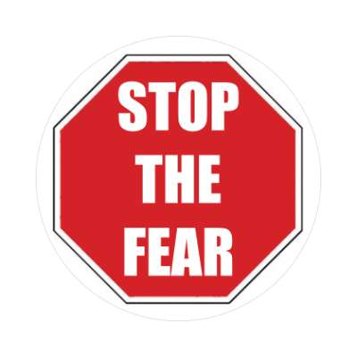 stop the fear coronavirus covid-19 sticker pandemic corona disease illness safety warning