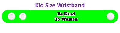 be kind to women green wristband