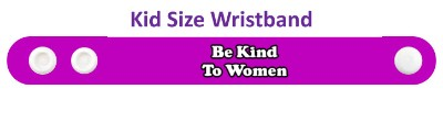be kind to women purple wristband