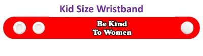 be kind to women red wristband
