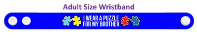 blue i wear a puzzle for my brother autism awareness wristband
