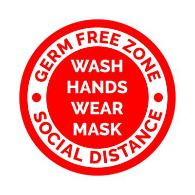 germ free zone wash hands wear mask social distance bright red border floor