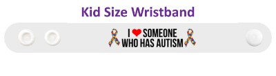 i love someone who has autism heart awareness white wristband