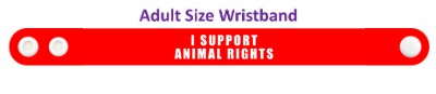 i support animal rights red wristband