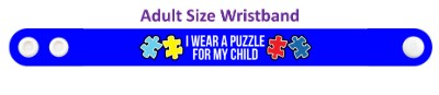 i wear a puzzle for my child autism awareness wristband