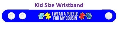 i wear a puzzle for my cousin autism awareness blue wristband