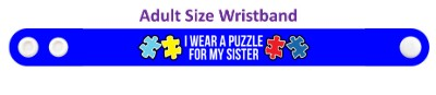 i wear a puzzle for my sister autism awareness blue wristband