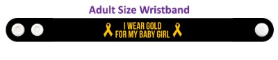 i wear gold for my baby girl childhood cancer awareness wristband