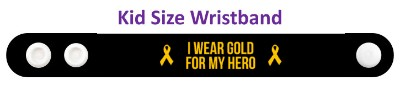 i wear gold for my hero childhood cancer awareness black wristband