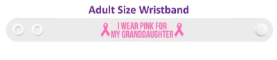 i wear pink for my granddaughter breast cancer awareness wristband