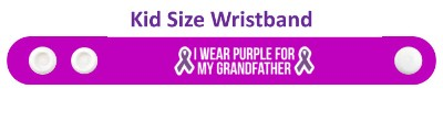 i wear purple for my grandfather domestic violence awareness ribbon wristba