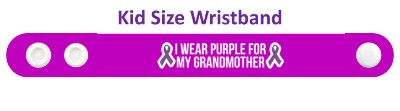 i wear purple for my grandmother domestic violence ribbons awareness wristb