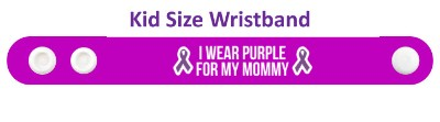 i wear purple for my mommy domestic violence awareness ribbons wristband