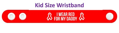 i wear red for my daddy aids hiv awareness ribbon wristband