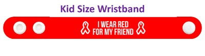 i wear red for my friend aids hiv awareness ribbon wristband
