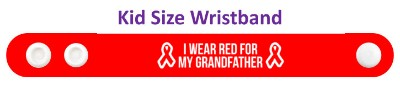 i wear red for my grandfather aids hiv ribbon awareness wristband