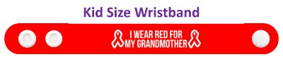 i wear red for my grandmother ribbon aids hiv awareness wristband