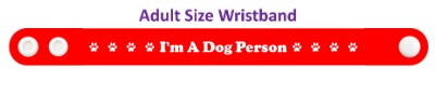 im a dog person red paw print wristband