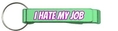 novelty i hate my job stickers, magnet