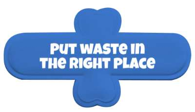 put waste in the right place bold stickers, magnet