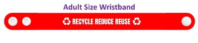red recycle reduce reuse symbols wristband