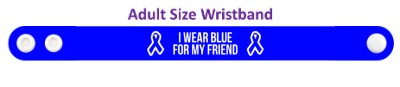 ribbons i wear blue for my friend colon cancer awareness wristband
