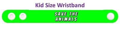 save the animals green wristband