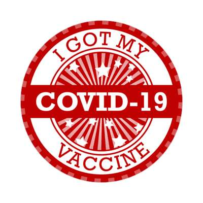 star burst red i got my covid 19 vaccine stickers, magnet