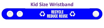 symbols recycle reduce reuse blue wristband