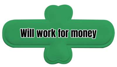 will work for money funny stickers, magnet
