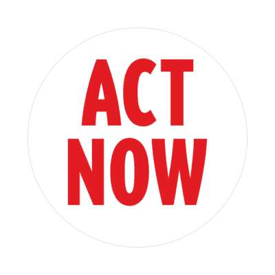 act now protest white sticker