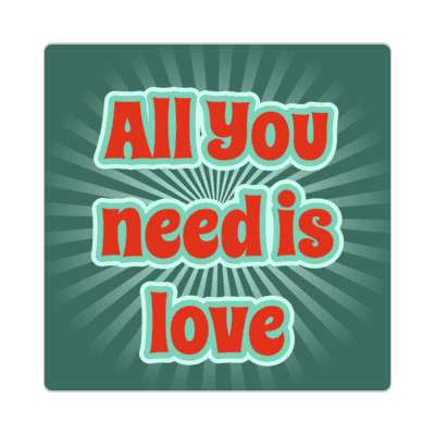 all you need is love rays deep green sticker