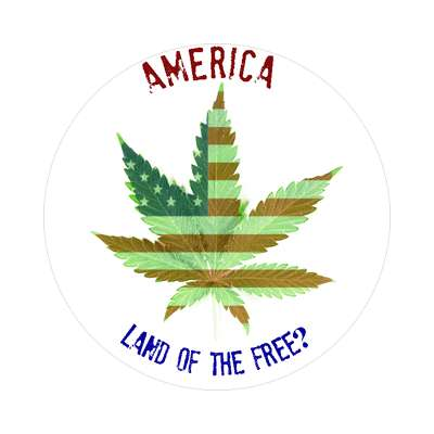 america land of the free marijuana sticker