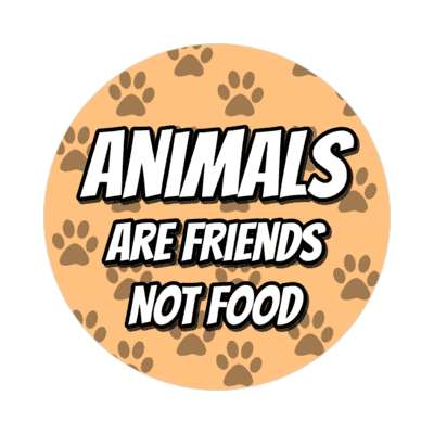 animals are friends not food tan paw prints sticker
