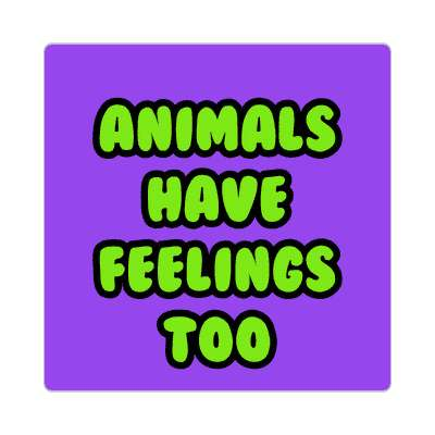 animals have feelings too cute purple sticker