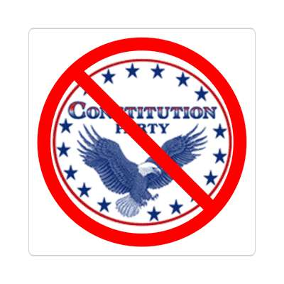 anti constitution party red slash eagle sticker