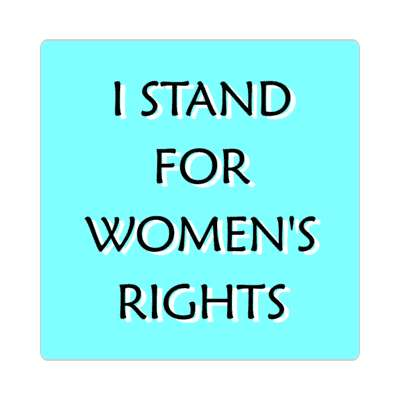 aqua i stand for womens rights sticker