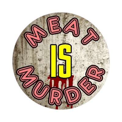 bloody concrete meat is murder sticker