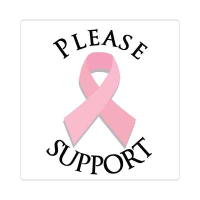 breast cancer awareness please support pink ribbon sticker