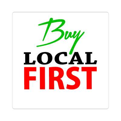 buy local first stylized sticker