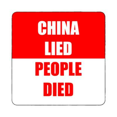 china lied people died medium red magnet
