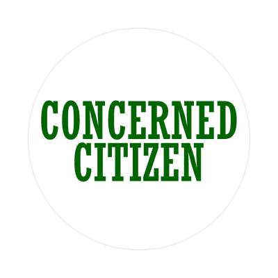 concerned citizen sticker